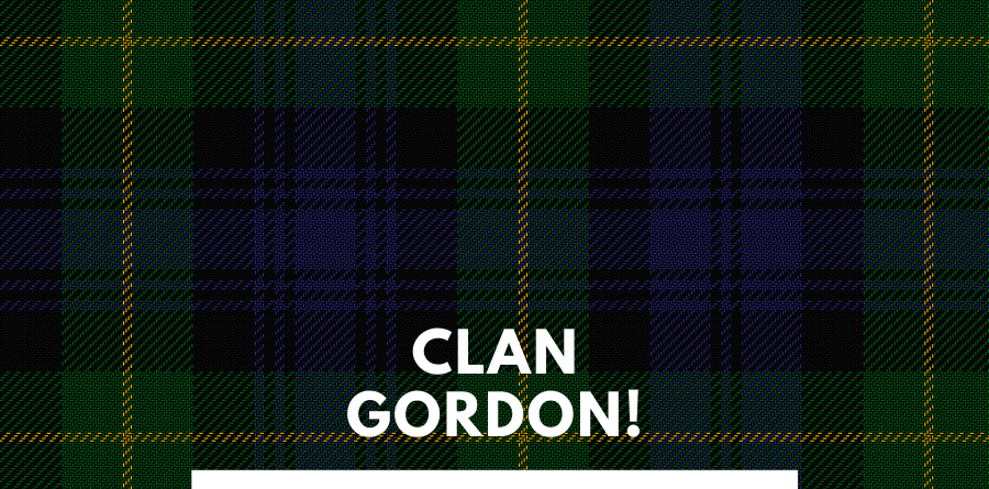 I have discussed about the Clan Gordon here. You can read about the Clan Gordon history here.