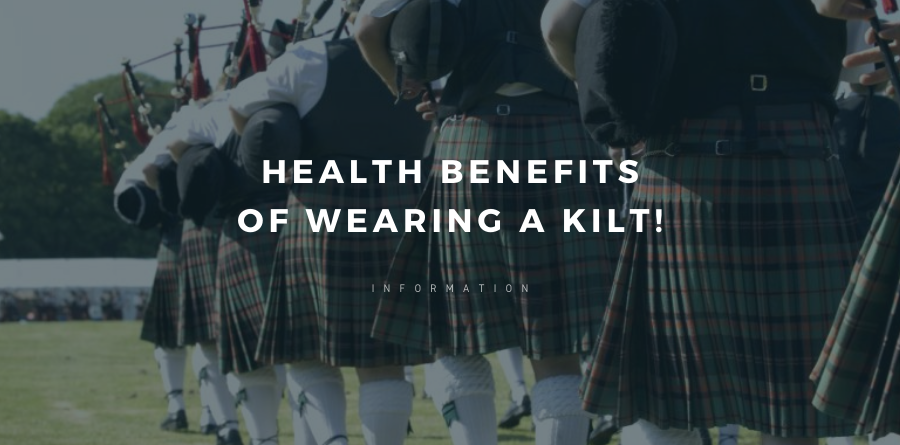 I have shared some of the basic health benefits of wearing a kilt with you. You can reach out to us to know more.