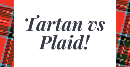 Tartan vs plaid, I have shared a detailed discussion on tartan vs plaid which you can read here.