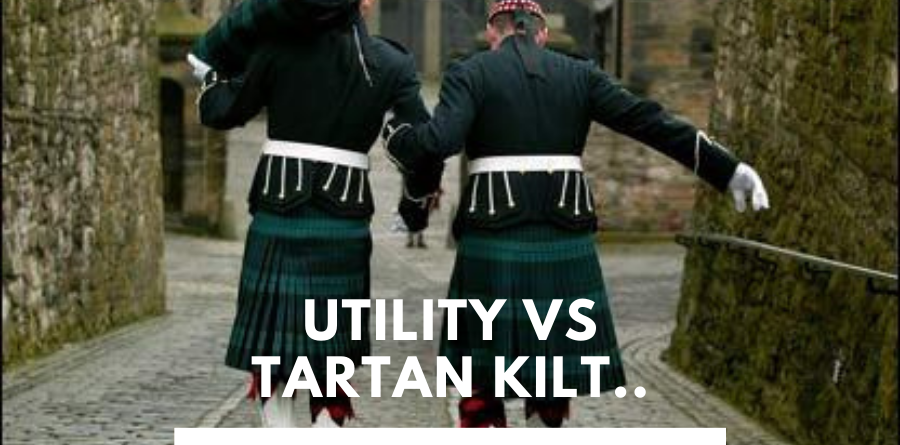 I have shared a comparison article on difference between utility and tartan kilt.