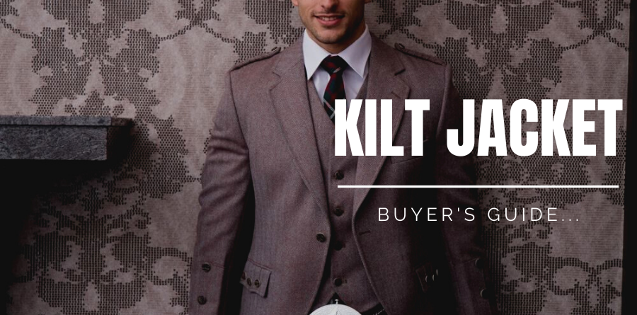 Kilt Jackets Buyer's guide 2021 here.