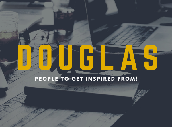 Famous Douglas Faces to get inspired from.